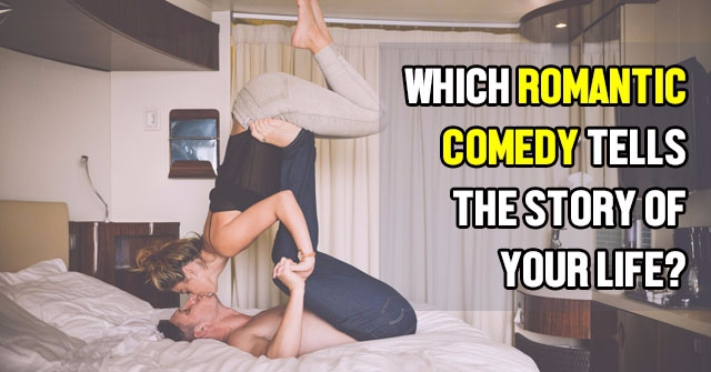 Which Romantic Comedy Tells The Story of Your Life?
