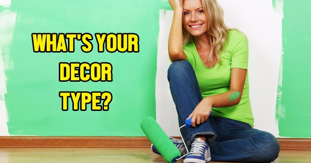 What's Your Decor Type?