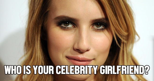 Who Is Your Celebrity Girlfriend?