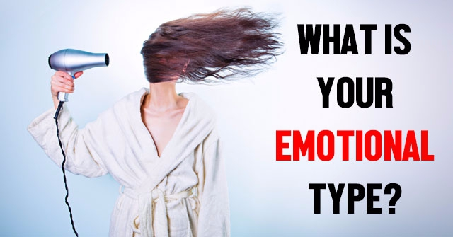What Is Your Emotional Type?