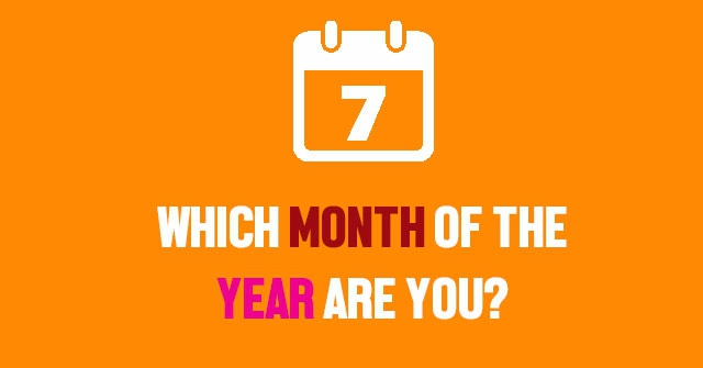 Which Month Of The Year Are You?