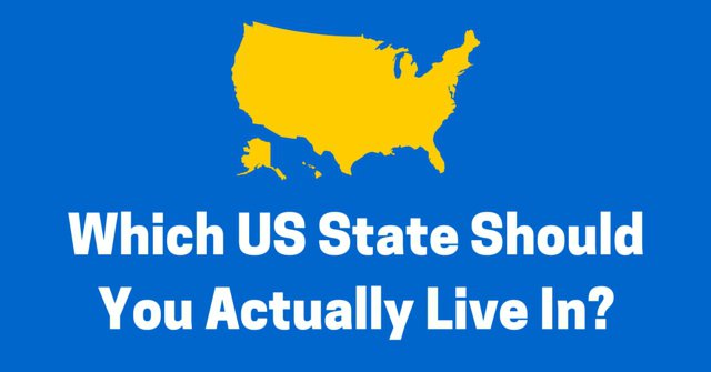 Which US State Should You Actually Live In?