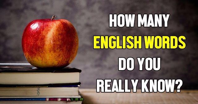 How Many English Words Do You Really Know?