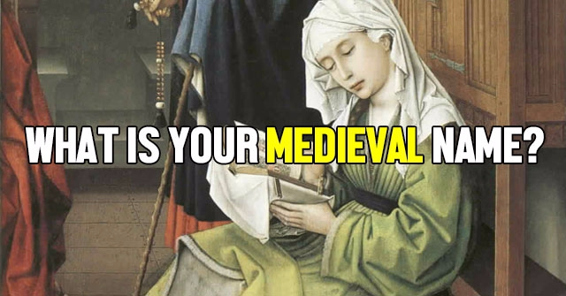 What Is Your Medieval Name?
