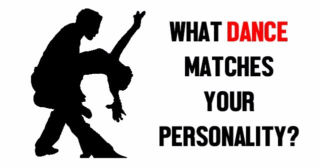 What Dance Matches Your Personality?