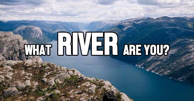 What River Are You?