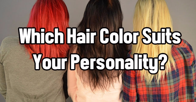 Which Hair Color Suits Your Personality?