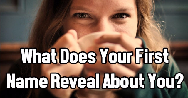 What Does Your First Name Reveal About You?