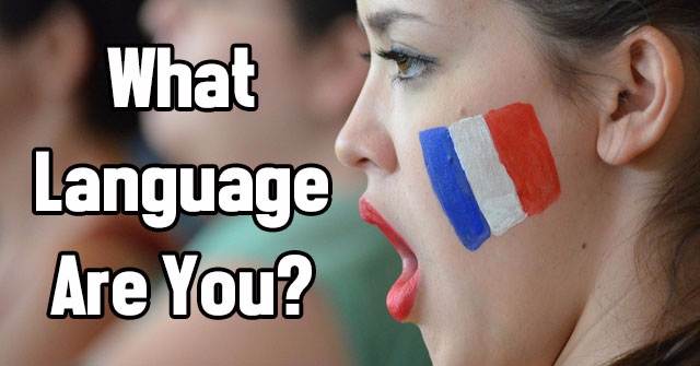 What Language Are You?