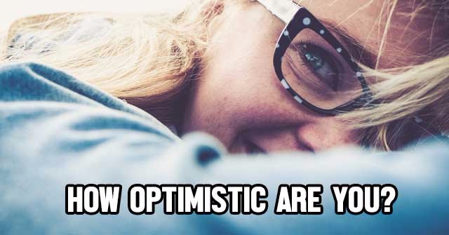 How Optimistic Are You?