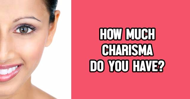 How Much Charisma Do You Have?