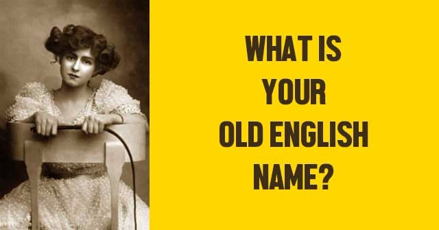 What Is Your Old English Name?