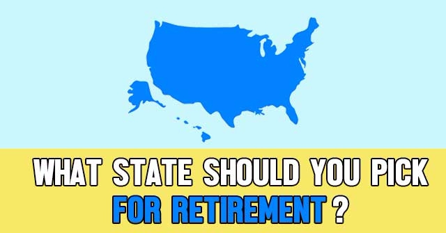 What State Should You Pick For Retirement?