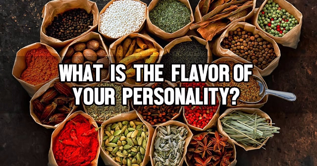 What Is The Flavor Of Your Personality?