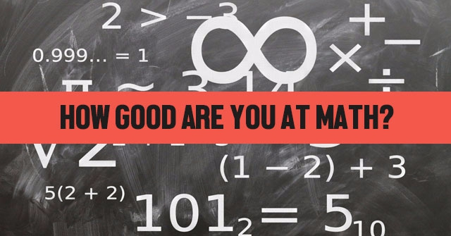 How Good Are You At Math?