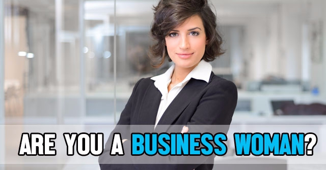 Are You A Business Woman?