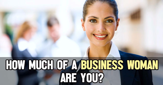 How Much Of A Business Woman Are You?