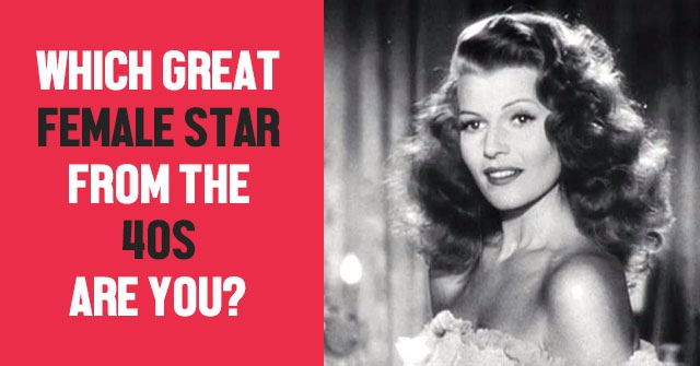 Which Great Female Star From The 40s Are You?