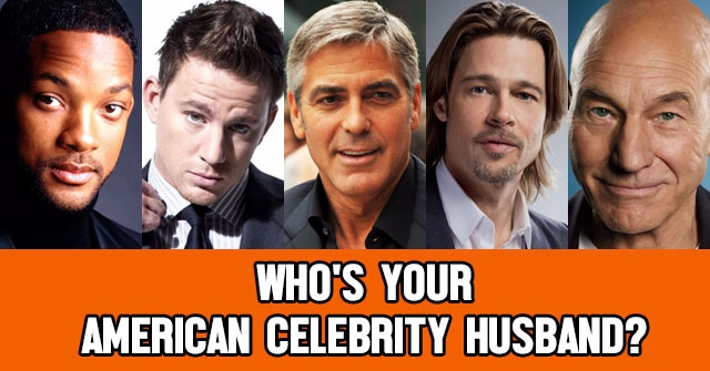 Who's your American Celebrity Husband?