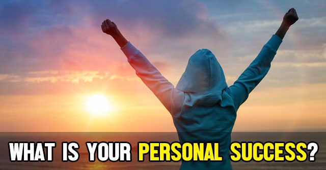 What Is Your Personal Success?