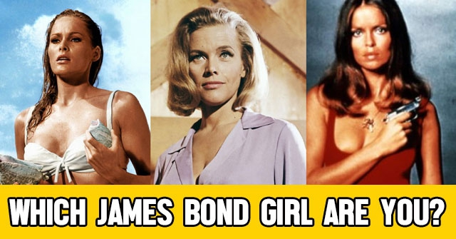Which James Bond Girl Are You?
