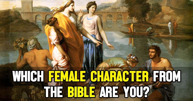 Which Female Character From The Bible Are You?