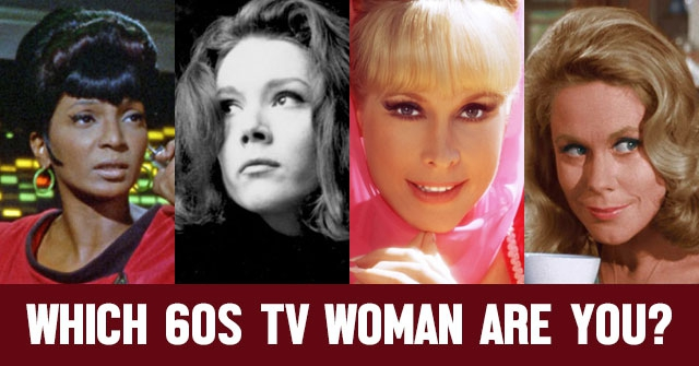 Which 60s TV Woman Are You?