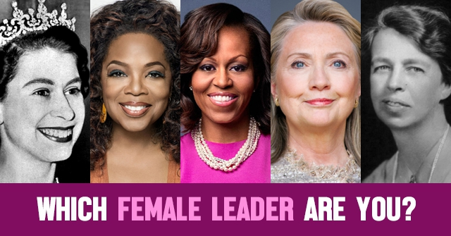 Which Female Leader Are You?