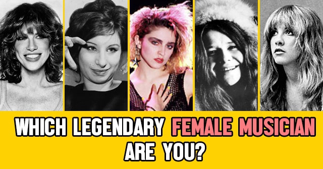 Which Legendary Female Musician Are You?