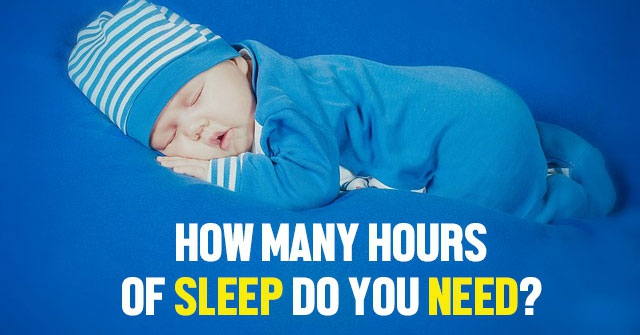 How Many Hours Of Sleep Do You Need?