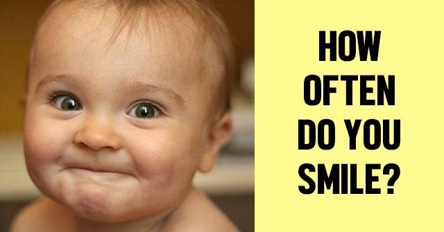 How Often Do You Smile?
