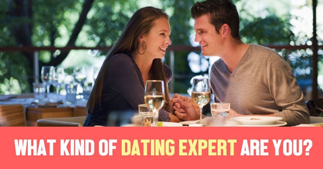 What Kind Of Dating Expert Are You?