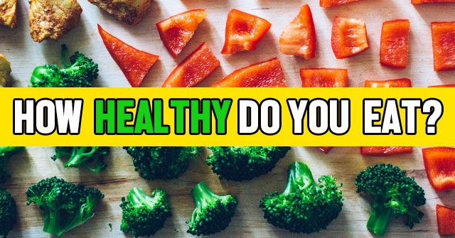 How Healthy Do You Eat?