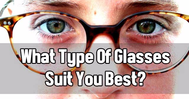48719cf40 What Type Of Glasses Suit You Best? | QuizLady