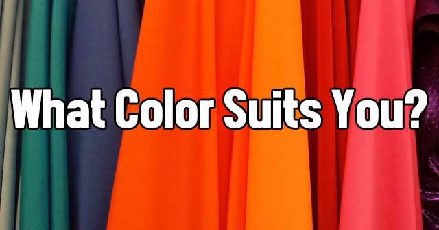What Color Suits You?