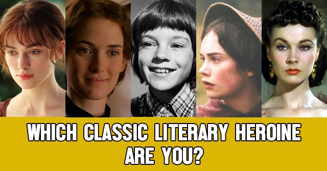 Which Classic Literary Heroine Are You?
