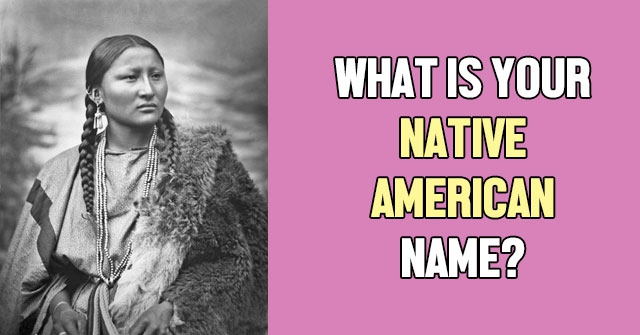 What Is Your Native American Name?