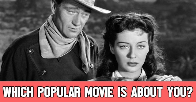 Which Popular Movie is About You?