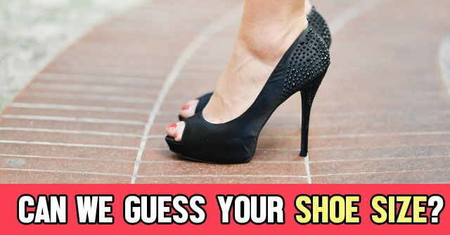 Can We Guess Your Shoe Size?