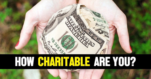 How Charitable Are You?