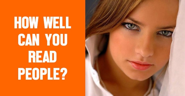 How Well Can You Read People?