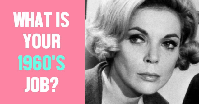 What is Your 1960's Job?