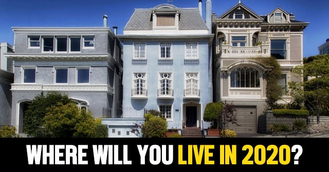 Where Will You Live in 2020?