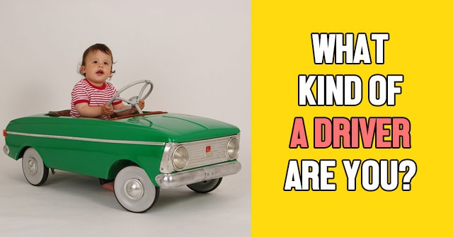 What Kind of a Driver Are You?