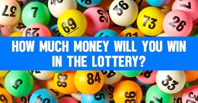 How Much Money Will You Win in the Lottery?