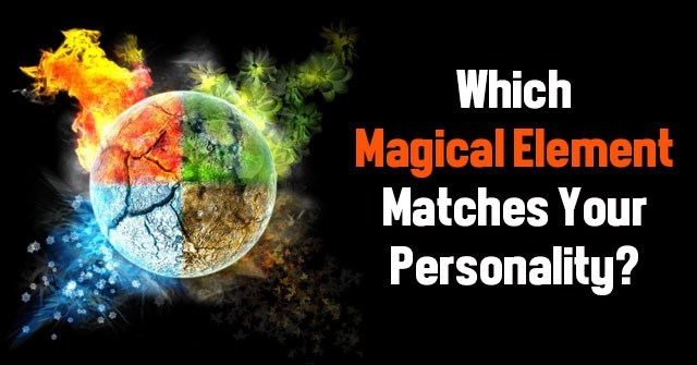 Which Magical Element Matches Your Personality?