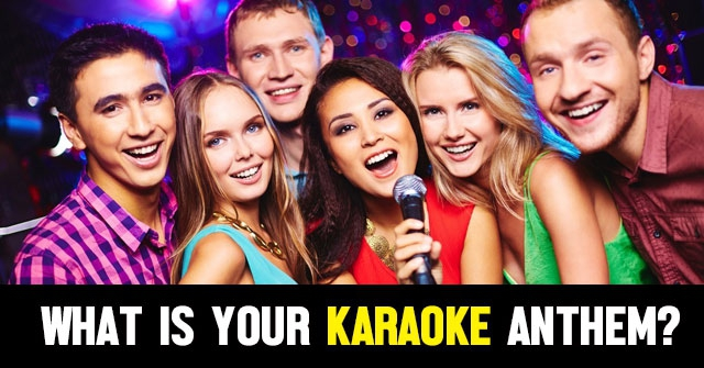 What Is Your Karaoke Anthem?