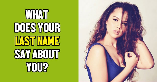 What Does Your Last Name Say About You?