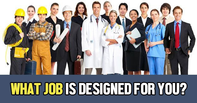 What Job Is Designed For You?