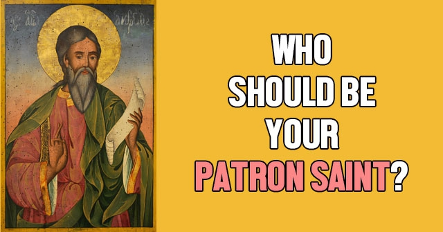 Who Should Be Your Patron Saint?